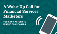 Infographic: A Wake-Up Call for Financial Services Marketers